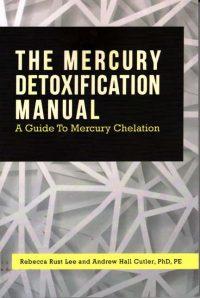 Mercury Detoxification Manual